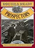 Rough and Ready Prospectors, A. S. Gintzler, 1562612360