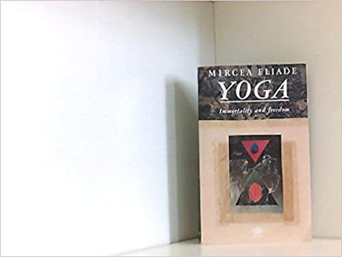 Yoga: Immortality and Freedom (Arkana): Mircea Eliade ...