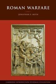 Roman Warfare (Cambridge Introduction to Roman Civilization)