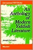 An Anthology of Modern Yiddish Literature, Joseph Leftwich, 9027934967