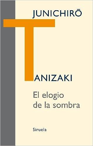 El elogio de la sombra (Libros del Tiempo): Amazon.es ...