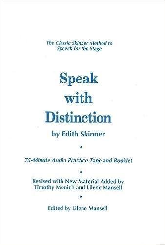 Speak with Distinction: The Classic Skinner Method to Speech