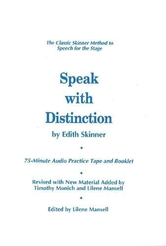 Pdf Arts Speak with Distinction: The Classic Skinner Method to Speech on the Stage