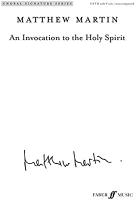 An Invocation to the Holy Spirit: Matthew Martin: Amazon com