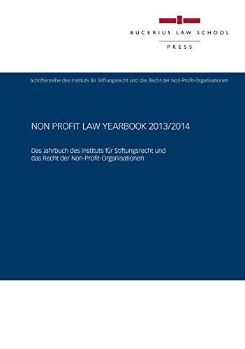 Non Profit Law Yearbook 2013/2014: Das Jahrbuch des Instituts für Stiftungsrecht und das Recht der Non-Profit-Organisationen (German Edition)