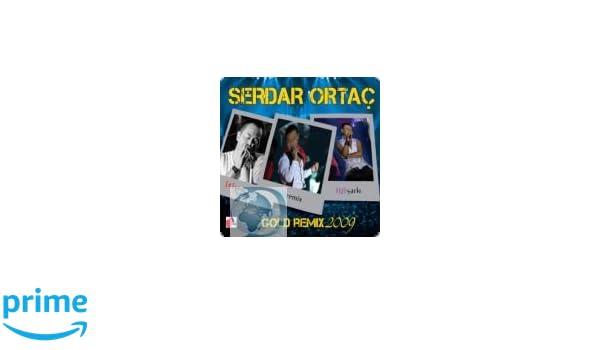 Serdar Ortac - Gold Remix 2009 - Amazon com Music