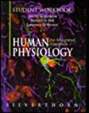 Human Physiology : An Integrated Approach, Silverthorn, Dee Unglaub, 0132675439