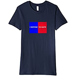 Womens I Refuse to Hate T-Shirt Anti Trump Shirt Medium Navy