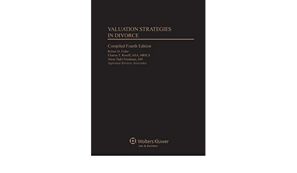 Valuation Strategies in Divorce Compiled Fourth Edition