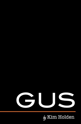 Gus (Bright Side Book 2) by [Holden, Kim]