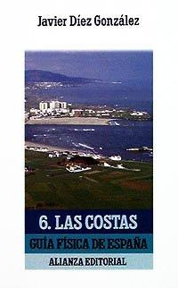 Descargar Libro Guía Física De España. 6. Las Costas ) Javier Díez González