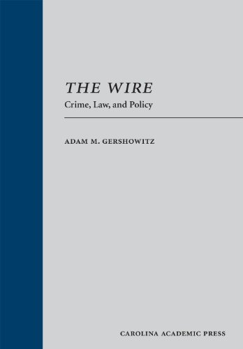 The Wire: Crime, Law, and Policy