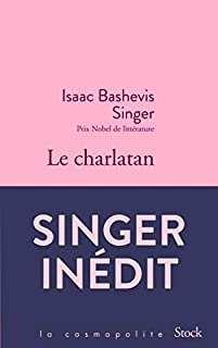 Le charlatan, Singer, Isaac Bashevis