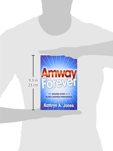 Amway forever the amazing story of a global business phenomenon amway forever the amazing story of a global business phenomenon kathryn a jones 9780470488218 amazon books fandeluxe Gallery