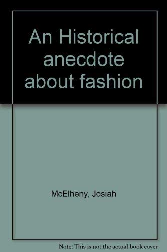 An Historical anecdote about fashion