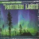 The Northern Lights, Kristen Rajczak, 1433970287