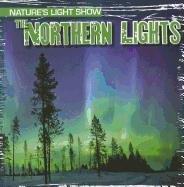 Download The Northern Lights (Nature's Light Show (Gareth Stevens)) ebook