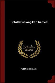 Book Schiller's Song Of The Bell