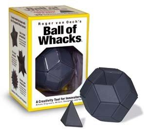 Roger von Oech's Ball of Whacks: (Roger Von Oechs Ball)