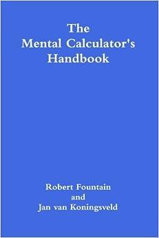 The Mental Calculator 39:s Handbook