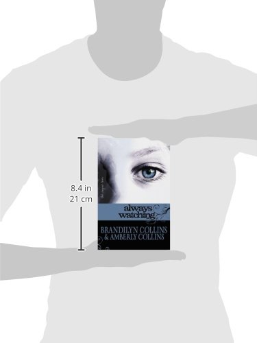 Always Watching (The Rayne Tour, Book 1)