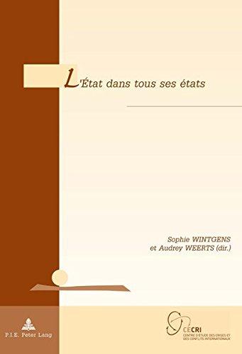 L'État dans tous ses états (Géopolitique et résolution des conflits / Geopolitics and Conflict Resolution) (French Edition)