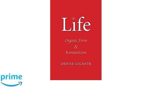 Life: Organic Form and Romanticism
