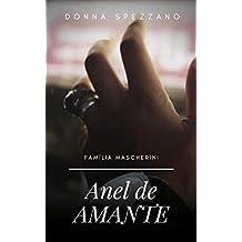 Anel de Amante: + extras (conto Os dois anéis) (Agência 3033 Livro 0) (Portuguese Edition)