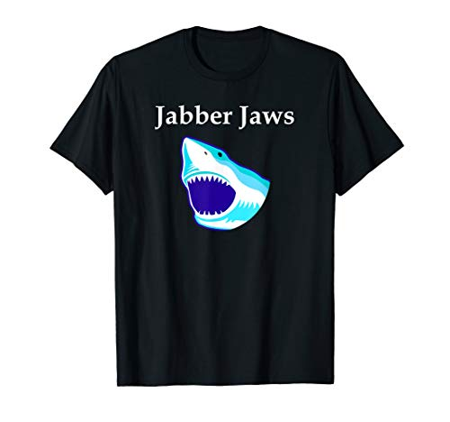 Jabber Jaws Talk Too Much Shark Humor Shirt ()