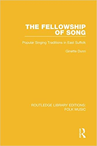 The Fellowship of Song: Popular Singing Traditions in East