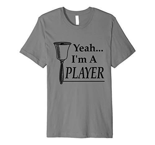 Yeah I'm A Player, Percussion Jokes, Playing Handbells Meme Premium T-Shirt