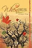 When Leaves Fall, Vondalyn Shaw, 1456701541