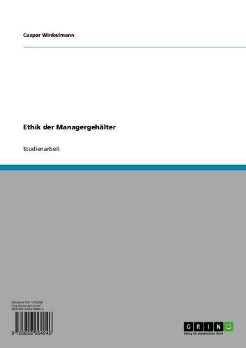 Ethik der Managergehälter (German Edition)