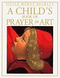 A Child's Book of Prayer in Art
