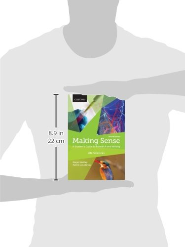 Making Sense in the Life Sciences: A Student's Guide to Writing and Research by Oxford University Press