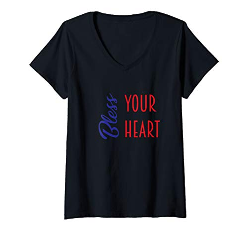 Womens Bless Your Heart Southern Saying Shirt V-Neck T-Shirt