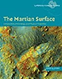 The Martian Surface: Composition, Mineralogy and Physical Properties (Cambridge Planetary Science), , 0521866987