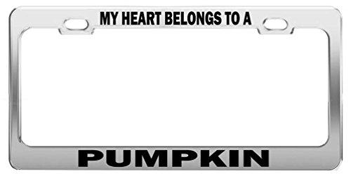 MY HEART BELONGS TO A PUMPKIN Tag License Plate Frame Car Accessories