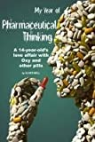 My Year of Pharmaceutical Thinking, Oliver Well, 0615284876