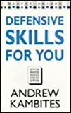 Defensive Skills for You, Andrew Kambites, 0575056371