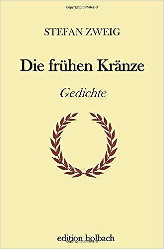 Die Frühen Kränze Gedichte Amazonde Stefan Zweig Bã¼cher
