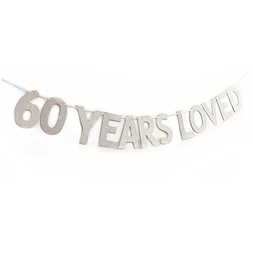 MAGQOO Glitter 60 Years Loved Banner 60th Birthday Wedding Anniversary Party Decorations Photo Props(Silver)