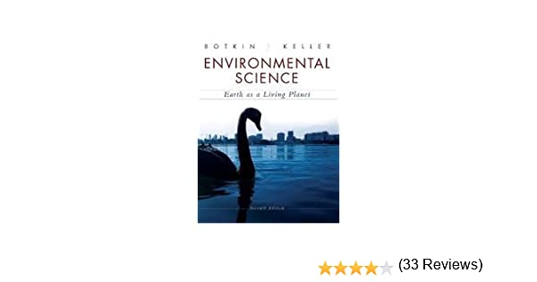 Environmental Science: 7th (seventh) edition Text Only: Daniel B ...