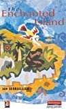 The Enchanted Island (New Windmills) 1st (first) Edition by Ian Serraillier published by Heinemann Educational Books (1966)