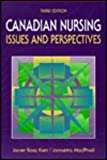 Canadian Nursing : Issues and Perspectives, Kerr, Janet Ross and Macphail, Jannetta, 0815152256