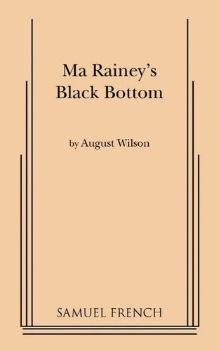 Ma Rainey's Black Bottom by August Wilson (7-Jun-1905) Paperback