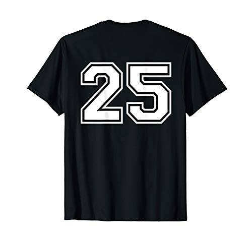 #25 Sports Fan Player Game Winner Lucky Outline Number Back T-Shirt]()