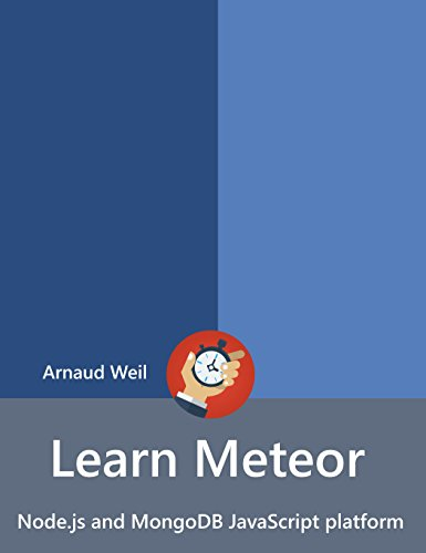 learn-meteor-nodejs-and-mongodb-javascript-platform-be-ready-for-coding-away-next-week-using-meteor