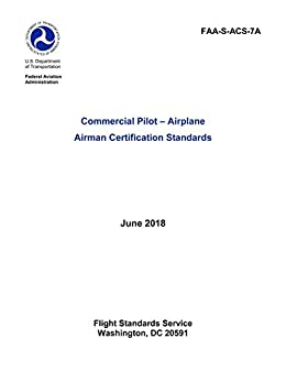 14a426020d8 Commercial Pilot Airman Certification Standards Airplane FAA-S-ACS-7A  June  2018