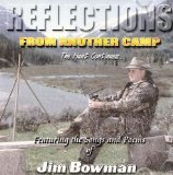 Reflections From Another Camp (The Hunt Continues...) Featuring the Songs and Poems of Jim Bowman [RARE]